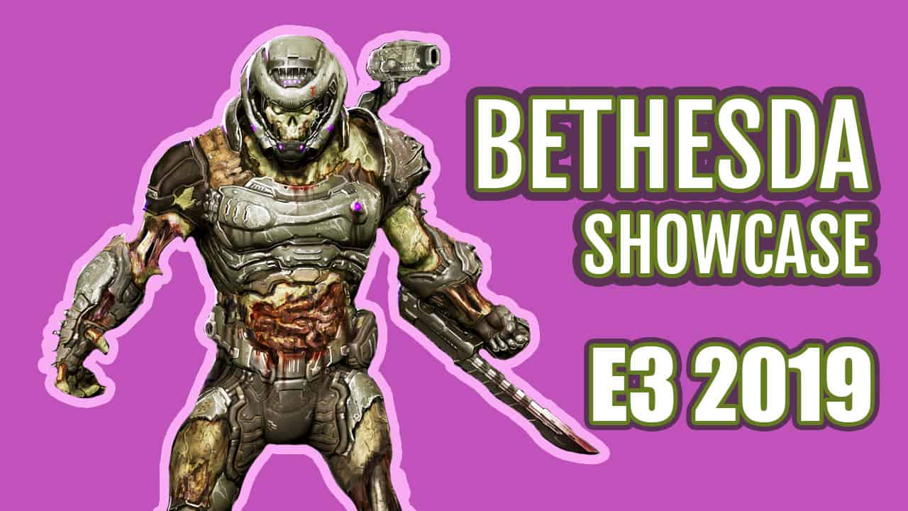 Bethesda Showcase at E3 2019